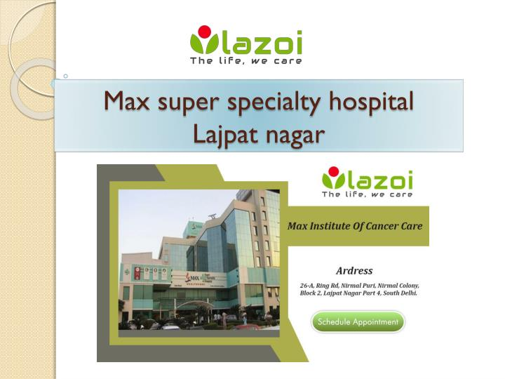 max super specialty hospital lajpat nagar n.