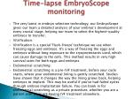time lapse embryoscope monitoring