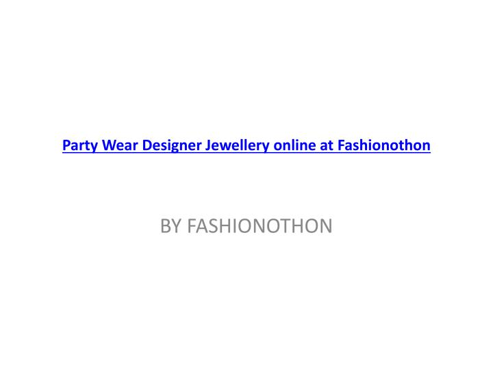 party wear designer jewellery online at fashionothon n.