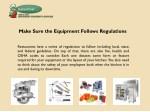 make sure the equipment follows regulations