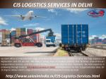 cis logistics services in delhi