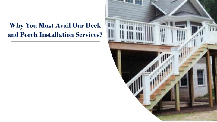 why you must avail our deck and porch n.