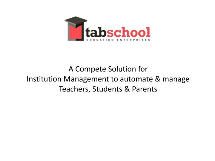 a compete solution for institution management n.