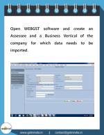 open webgst software and create an assessee