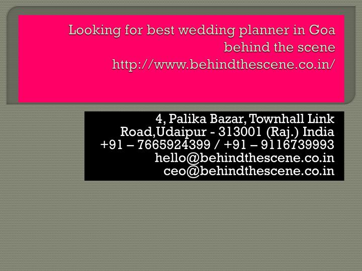looking for best wedding planner in goa behind the scene http www behindthescene co in n.