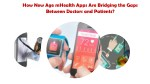 how new age mhealth apps are bridging the gaps