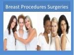 breast procedures surgeries