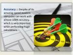 accuracy despite of its amazing speed modern