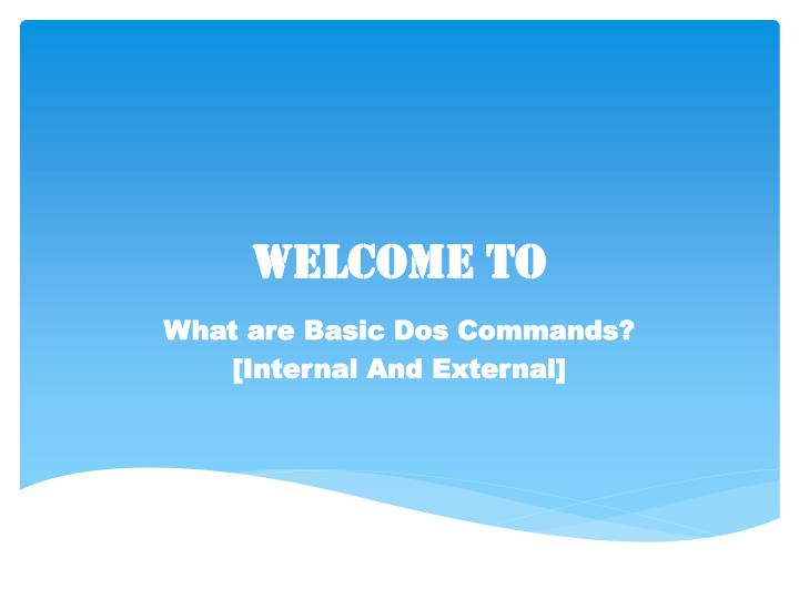 PPT - Basic Dos commands definition functions and uses