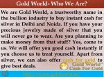 gold world who we are