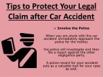 tips to protect your legal claim after car accident