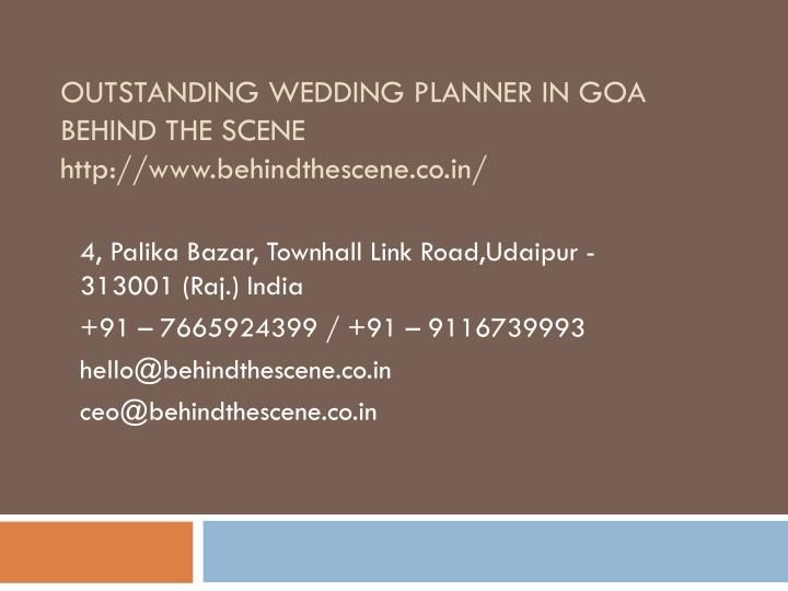 outstanding wedding planner in goa behind the scene http www behindthescene co in n.