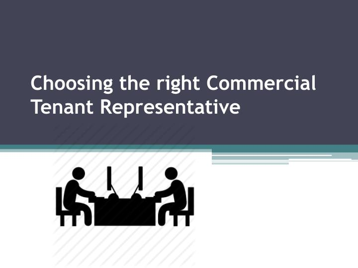 choosing the right commercial tenant representative n.