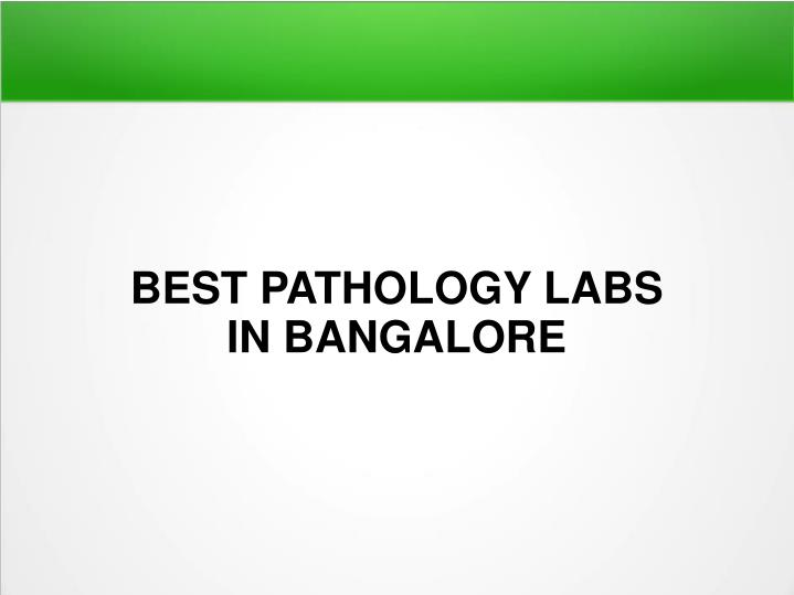 best pathology labs in bangalore n.