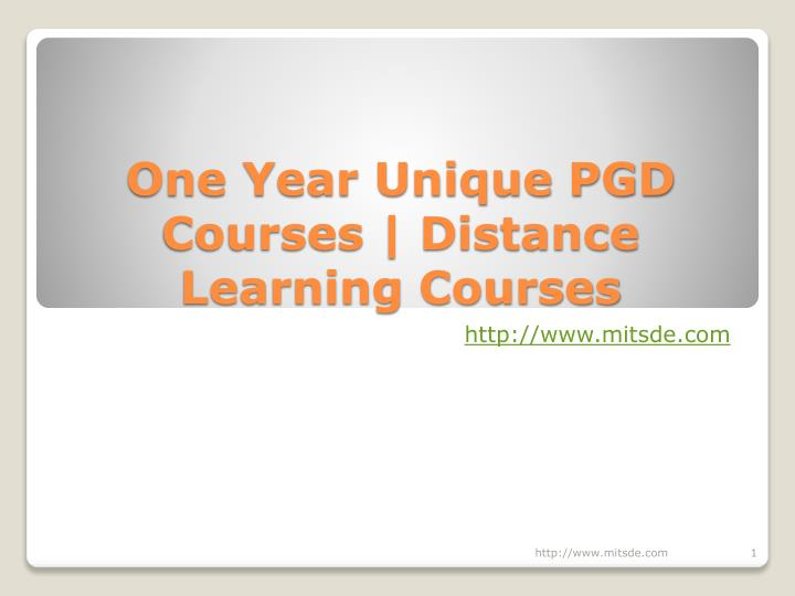 one year unique pgd courses distance learning courses n.