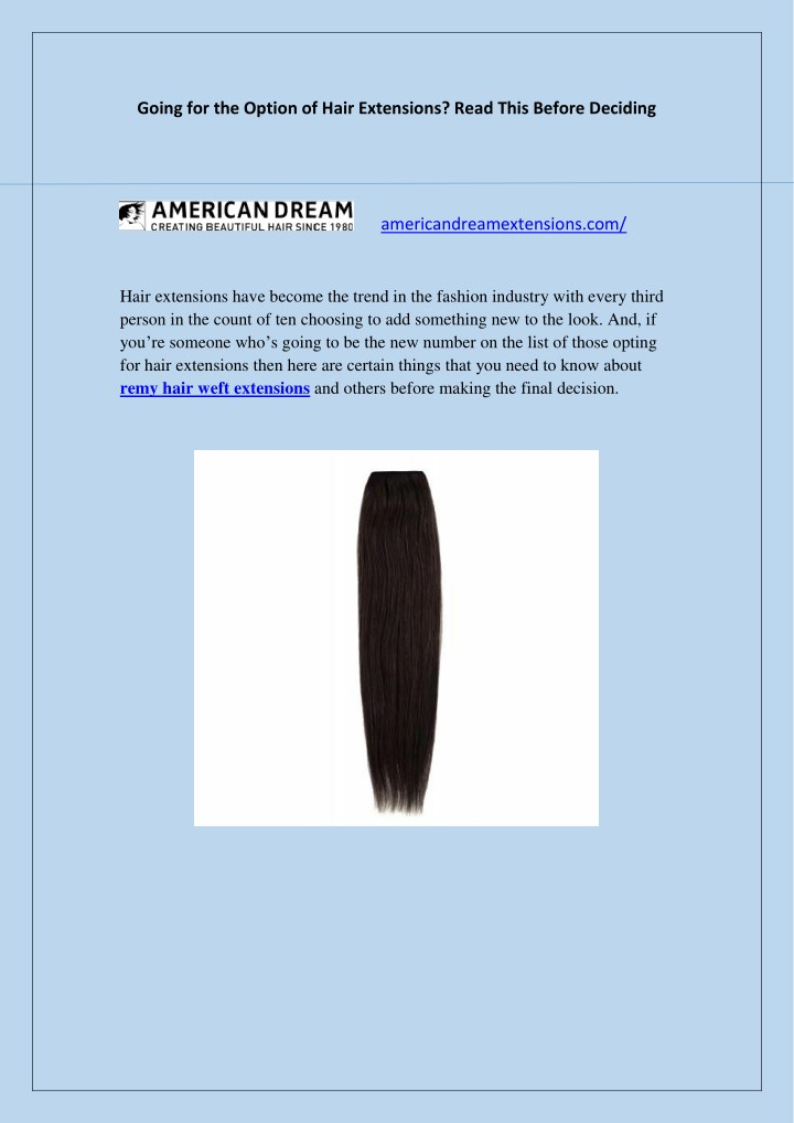 going for the option of hair extensions read this n.