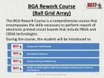 bga rework course ball grid array