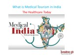 what is medical tourism in india