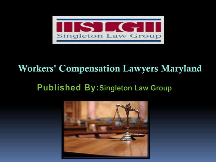 workers compensation l awyers maryland n.