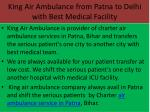 king air ambulance from patna to delhi with best medical facility