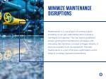 minimize maintenance disruptions