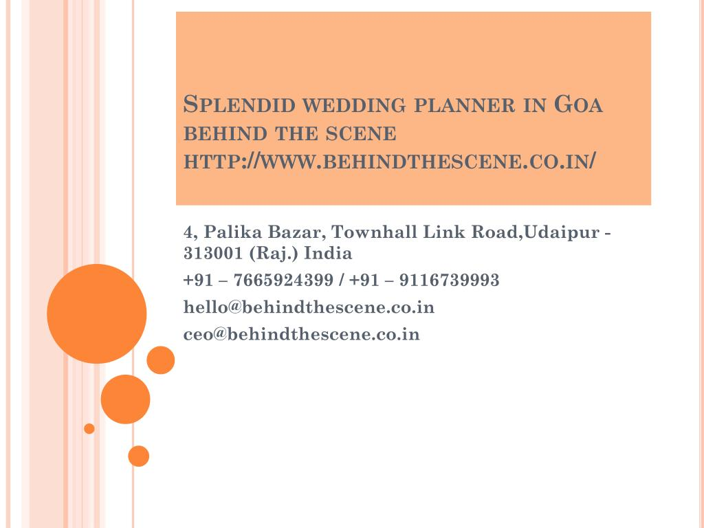 ppt splendid wedding planner in goa behind the scene powerpoint