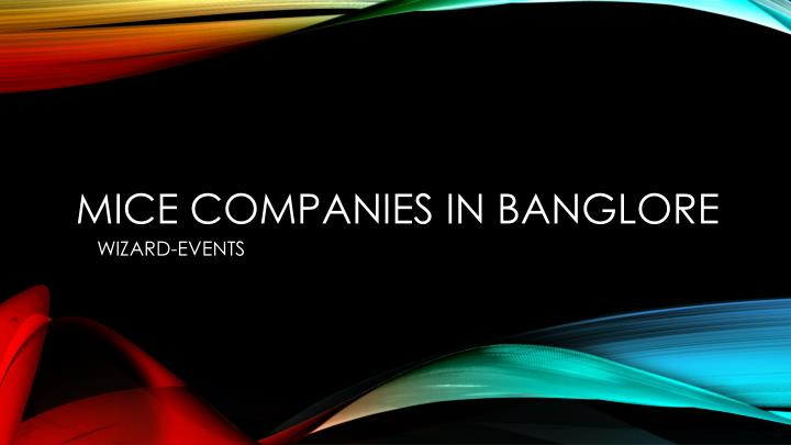 mice companies in banglore n.