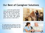 our best of caregiver solutions