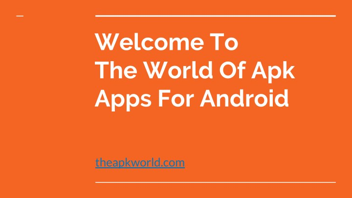 welcome to the world of apk apps for android n.