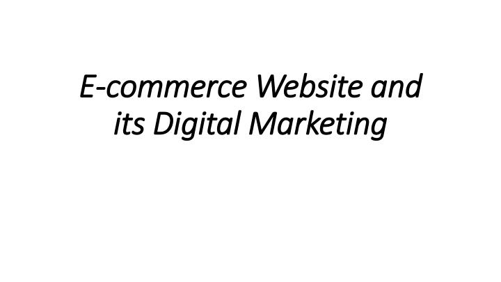 e commerce website and its digital marketing n.