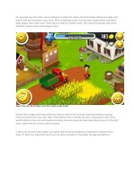 for example hay day had a clever mechanic