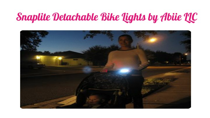 snaplite detachable bike lights by abiie llc n.