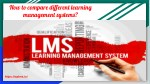 how to compare different learning management