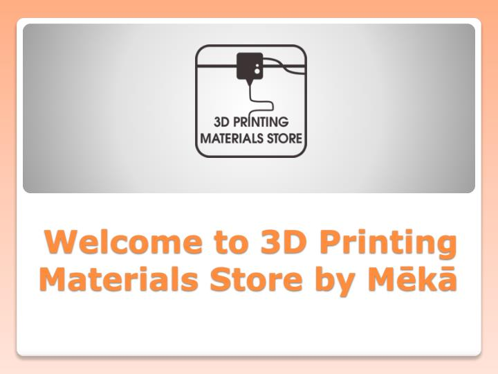 welcome to 3d printing materials store by m k n.