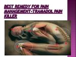 best remedy for pain management tramadol pain killer