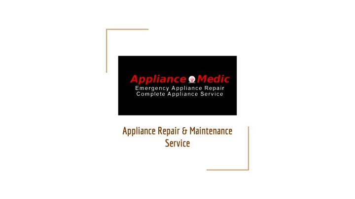 appliance repair maintenance service n.