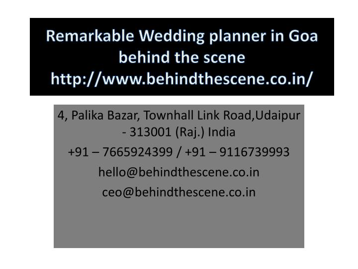 remarkable wedding planner in goa behind the scene http www behindthescene co in n.