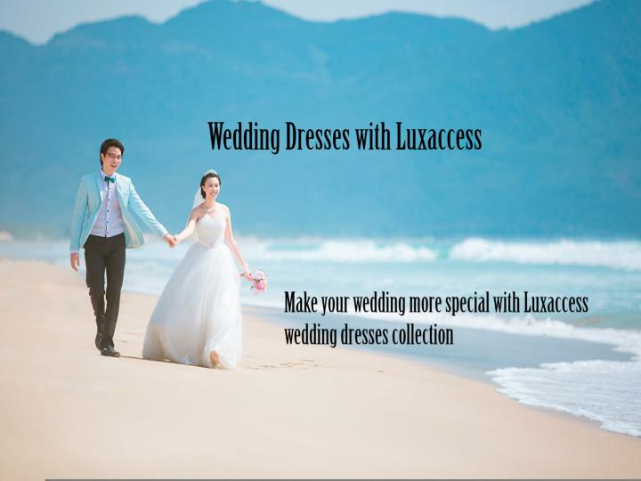 wedding dresses with luxaccess n.