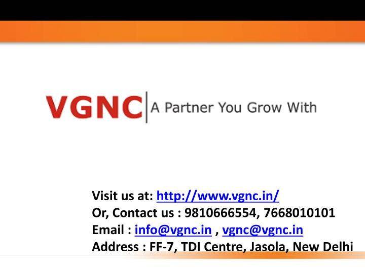 v isit us at http www vgnc in or contact n.