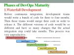 phases of devops maturity 1 waterfall development
