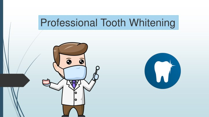 professional tooth whitening n.