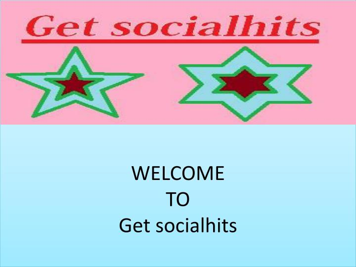 welcome to get socialhits n.