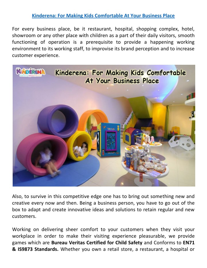 kinderena for making kids comfortable at your n.