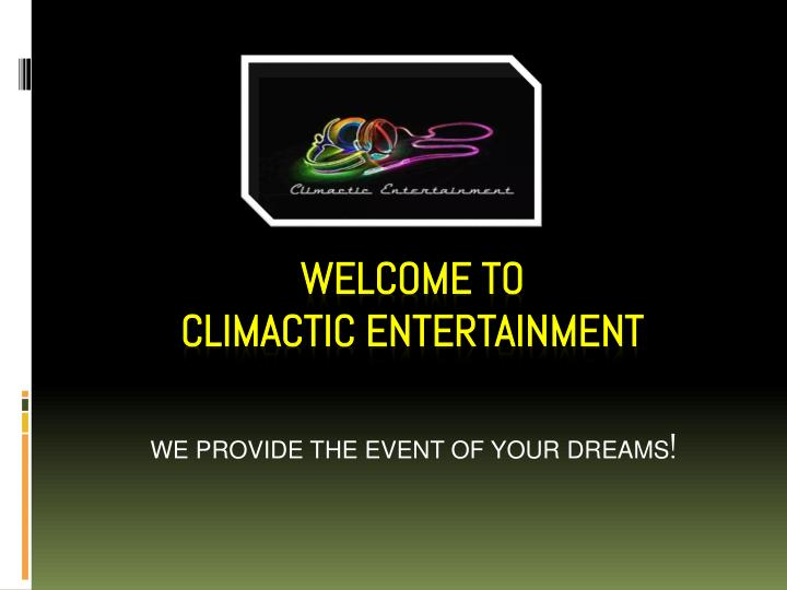 we provide the event of your dreams n.