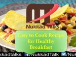 easy to cook recipe for healthy breakfast