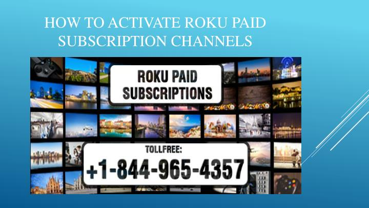 how to activate roku paid subscription channels n.