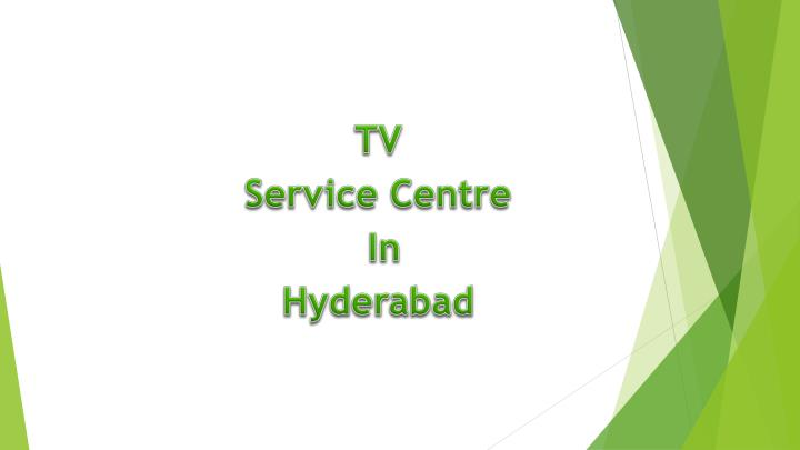 tv service centre in hyderabad n.