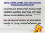 zack childress reviews about characteristics of real estate professionals