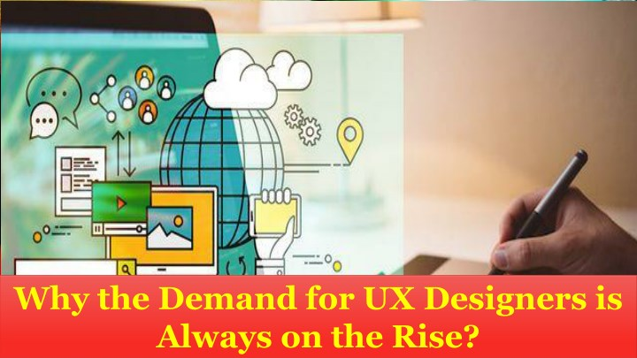 why the demand for ux designers is always n.