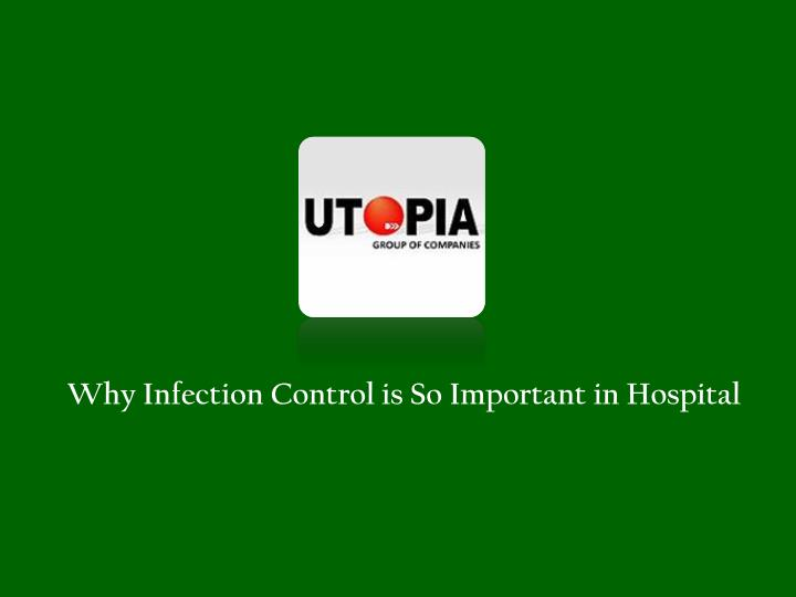 why infection control is so important in hospital n.